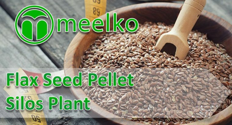 Flax Seed Pellet Silos Plant. Buy Now!