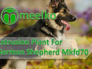 Extrusion Plant For German Shepherd Mkfd70. Buy No