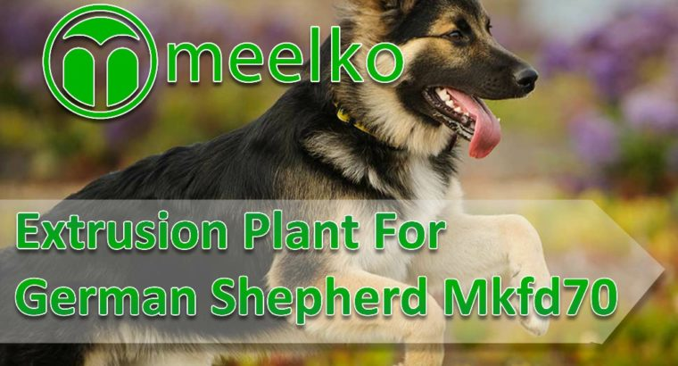 Extrusion Plant For German Shepherd Mkfd70. Buy No