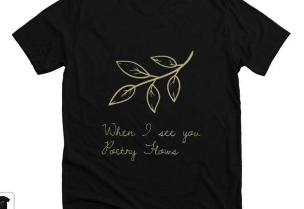 Poetic T-Shirts